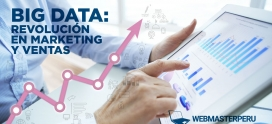 Big Data: Revolución en Marketing y Ventas