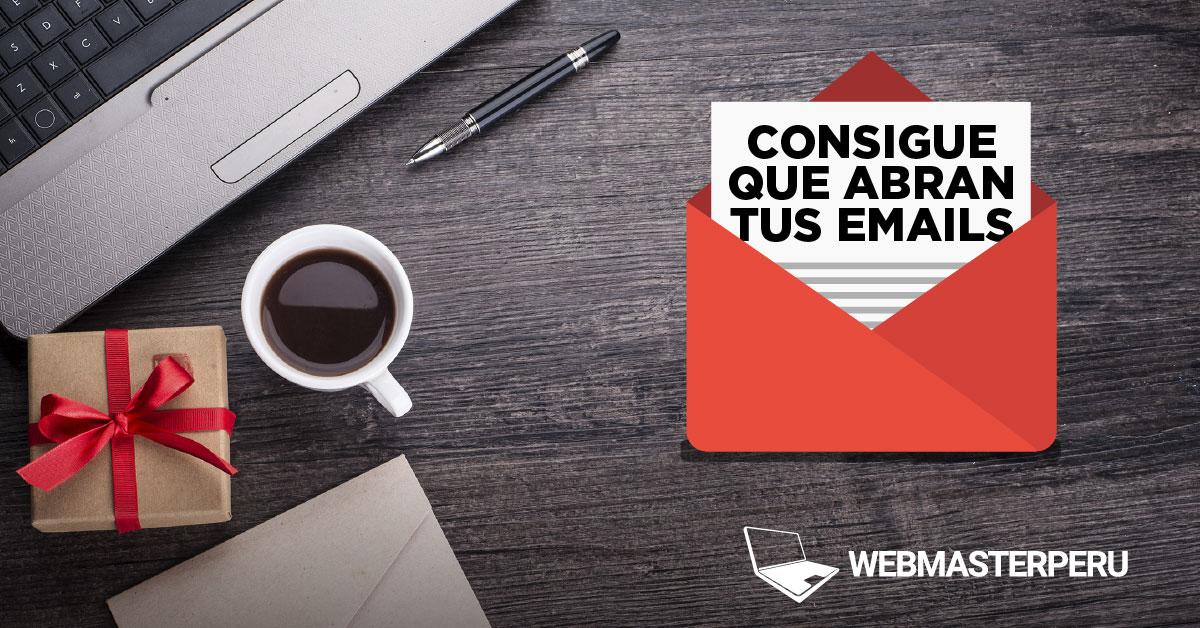 Consigue que abran tus Emails