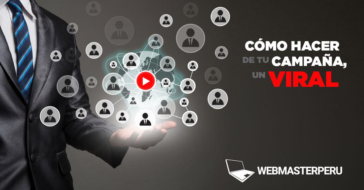 Cómo hacer una campaña viral